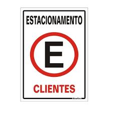 Placa 20x30 Estacionamento Cliente