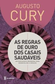 LIVRO AS REGRAS DE OURO DOS CASAIS SAUDÁVEIS DE AUGUSTO CURY