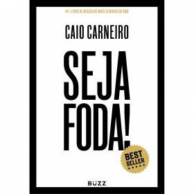 LIVRO SEJA FODA! CAIO CARNEIRO