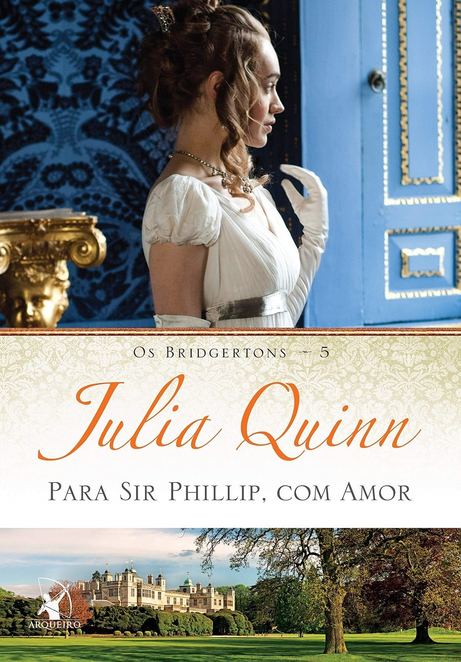 LIVRO BRIDGERTON PARA SIR PHILLIP. COM AMOR DE JULIA QUINN