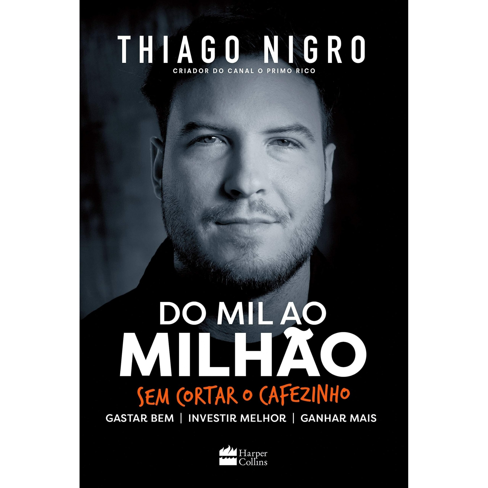 LIVRO DO MIL AO MILHÃO THIAGO NIGRO