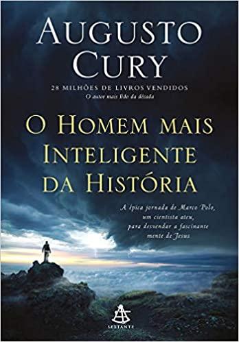 LIVRO O HOMEN MAIS INTELIGENTE DA HISTÓRIA DE AUGUSTO CURY