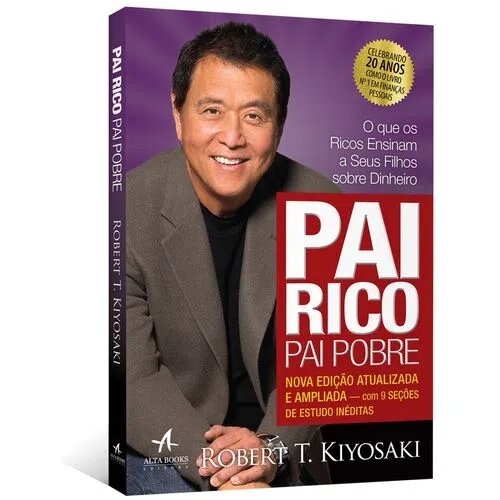 LIVRO PAI RICO PAI POBRE DE ROBERT T. KIYOSAKI EDICÇÃO 20 ANOS