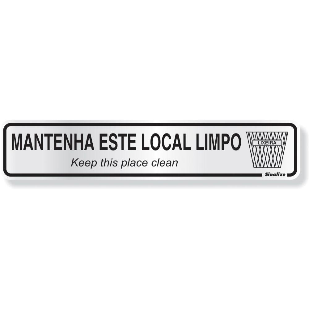 Placa Em Aluminio 5x25cm M. Local Limpo