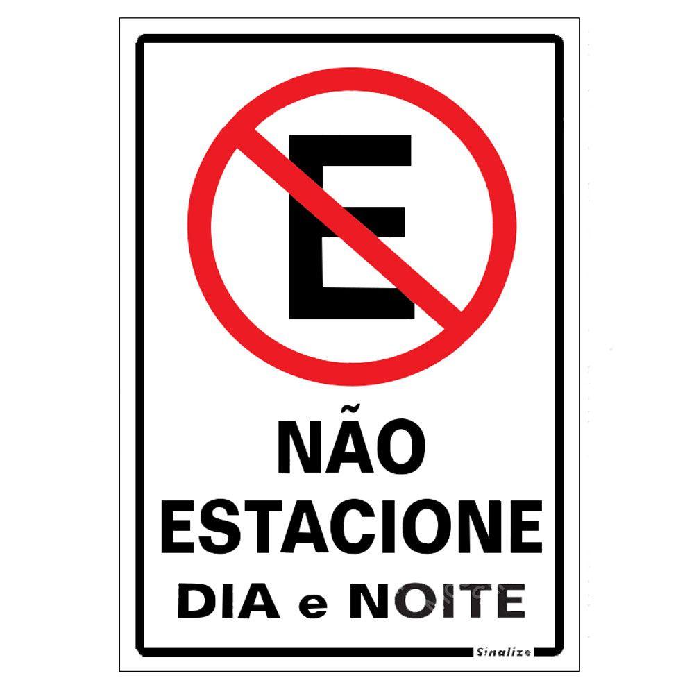 Placa Em Poliestireno 20X30Cm Não Estacionar Dia|Noite