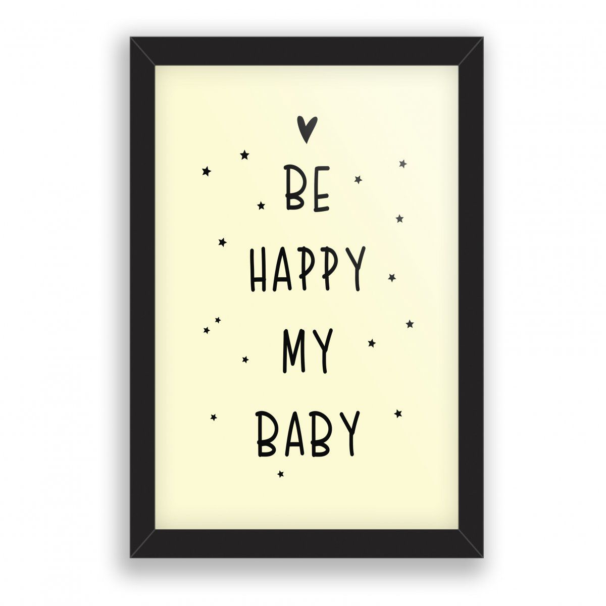 Quadro Decorativo - Be Happy My Baby - Ps252