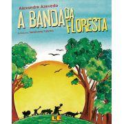 A BANDA DA FLORESTA