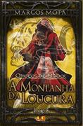 A MONTANHA DA LOUCURA