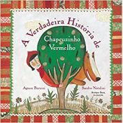 A VERDADEIRA HISTÓRIA DE CHAPEUZINHO VERMELHO