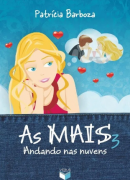 AS MAIS 3: ANDANDO NAS NUVENS