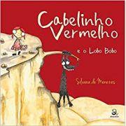 CABELINHO VERMELHO E O LOBO BOBO