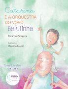 CATARINA E A ORQUESTRA DO VOVÔ BATUTINHA