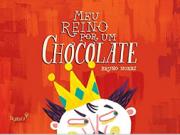 MEU REINO POR UM CHOCOLATE