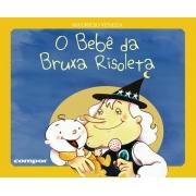O BEBE DA BRUXA RISOLETA