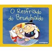 O RESFRIADO DO BRUXOBALDO