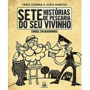 SETE HISTÓRIAS DE PESCARIA DO SEU VIVINHO