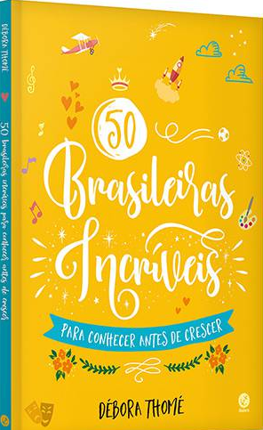 50 BRASILEIRAS INCRIVEIS ( BROCHURA)  - Loja Bonde Lê
