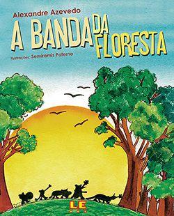 A BANDA DA FLORESTA  - Loja Bonde Lê