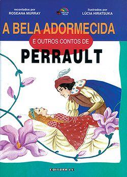 A BELA ADORMECIDA E OUTROS CONTOS DE PERRAULT  - Loja Bonde Lê