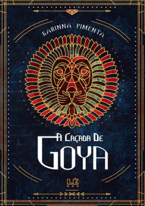 A Caçada de Goya  - Loja Bonde Lê