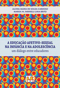 A EDUCAÇÃO AFETIVO-SEXUAL NA INFÂNCIA E NA ADOLECÊNCIA  - Loja Bonde Lê