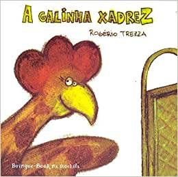 A GALINHA XADREZ  - Loja Bonde Lê