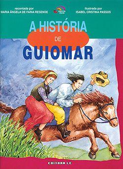 A HISTÓRIA DE GUIOMAR  - Loja Bonde Lê