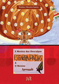 A MENINA DAS DESCULPAS ESFARRAPADAS & O MENINO APRESSADO  - Loja Bonde Lê