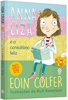 ANNA LIZA E O CONSULTORIO FELIZ  - Loja Bonde Lê