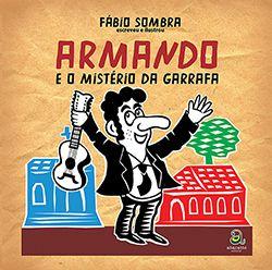 ARMANDO E O MISTÉRIO DA GARRAFA  - Loja Bonde Lê
