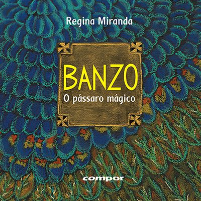 BANZO - O PÁSSARO MAGICO  - Loja Bonde Lê