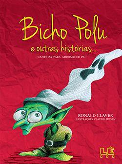 BICHO POLU E OUTRAS HISTÓRIAS...  - Loja Bonde Lê