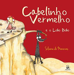 CABELINHO VERMELHO E O LOBO BOBO  - Loja Bonde Lê