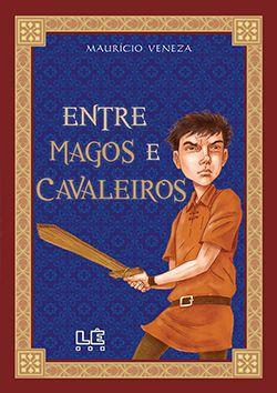 ENTRE MAGOS E CAVALEIROS  - Loja Bonde Lê