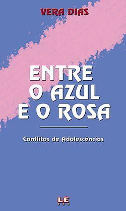 ENTRE O AZUL E O ROSA  - Loja Bonde Lê