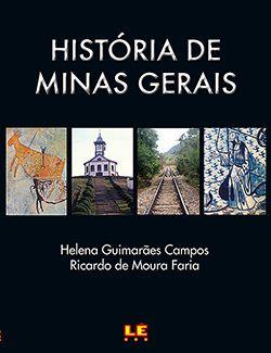 HISTÓRIA DE MINAS GERAIS  - Loja Bonde Lê