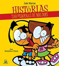 HISTÓRIAS TÃO PEQUENAS DE NÓS DOIS  - Loja Bonde Lê