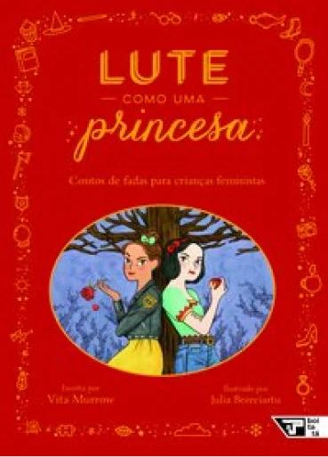 LUTE COMO UMA PRINCESA  - Loja Bonde Lê