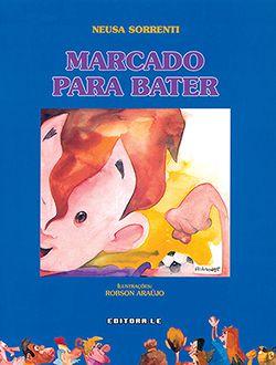 MARCADO PARA BATER  - Loja Bonde Lê