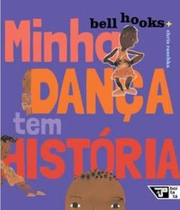 MINHA DANÇA TEM HISTORIA  - Loja Bonde Lê
