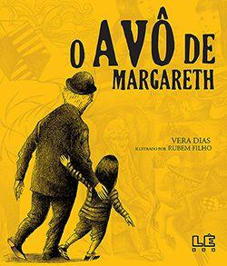 O AVÔ DE MARGARETH  - Loja Bonde Lê