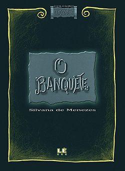 O BANQUETE  - Loja Bonde Lê