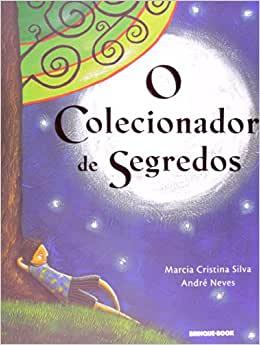 O COLECIONADOR DE SEGREDOS  - Loja Bonde Lê