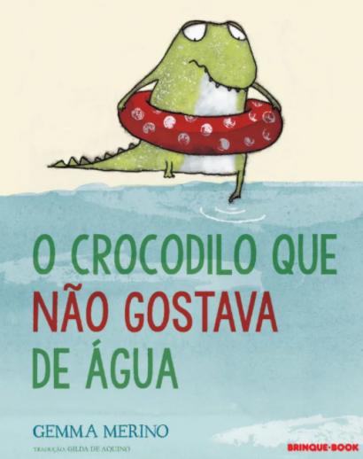 O CROCODILO QUE NÃO GOSTAVA DE ÁGUA  - Loja Bonde Lê