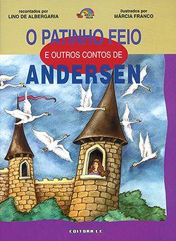 O PATINHO FEIO E OUTROS CONTOS DE ANDERSEN  - Loja Bonde Lê
