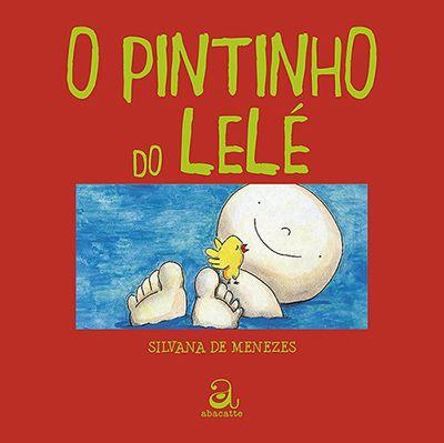 O PINTINHO DO LELÉ  - Loja Bonde Lê