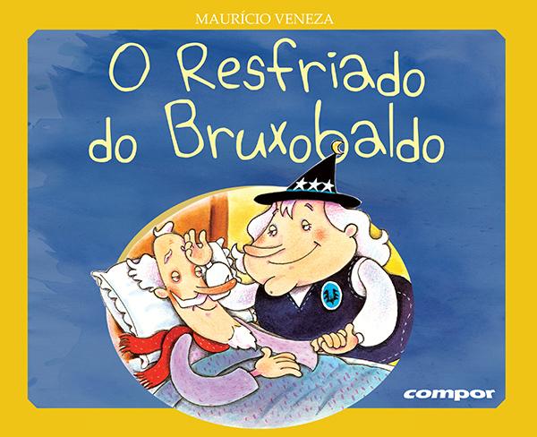 O RESFRIADO DO BRUXOBALDO  - Loja Bonde Lê