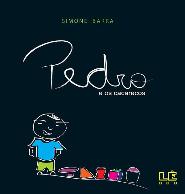 PEDRO E OS CACARECOS  - Loja Bonde Lê