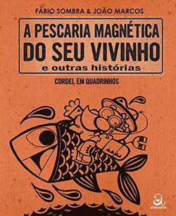 PESCARIA MAGNÉTICA DO SEU VIVINHO  - Loja Bonde Lê