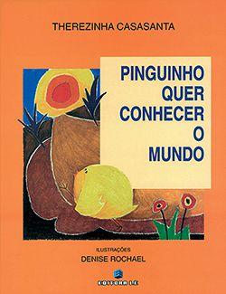 PINGUINHO QUER CONHECER O MUNDO  - Loja Bonde Lê